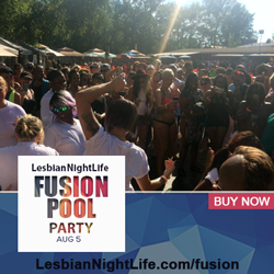 Fusion 2017 - Women's Pool Party - August 5 2017 - Lesbian NightLife