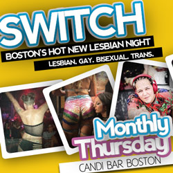 A New Weekly in Boston, SWITCH Thursday Nights @ Candi Bar