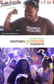 Women of Color Weekend Provincetown MA May 30 - June 2 2019 - Provicetown for Women and Girl Power Events